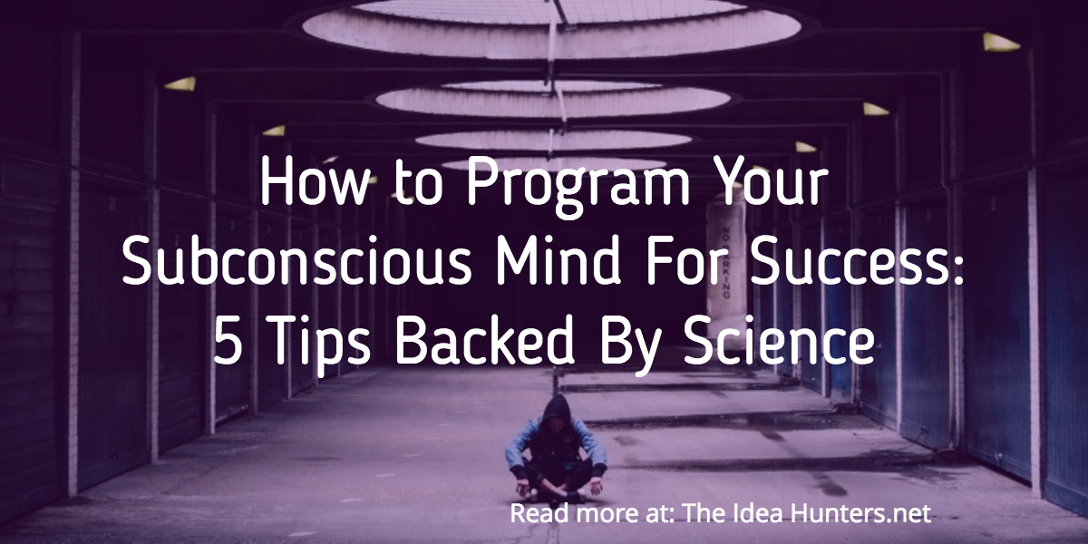 how to make your subconscious mind work for you