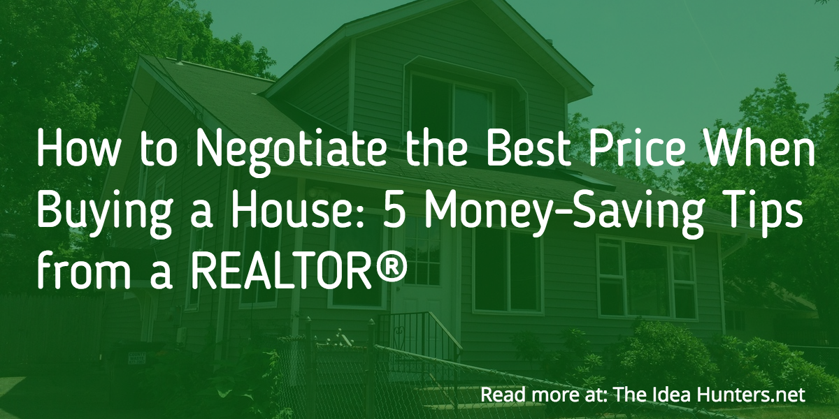 How to negotiate the best price when buying a house 5 for Tips before buying a house